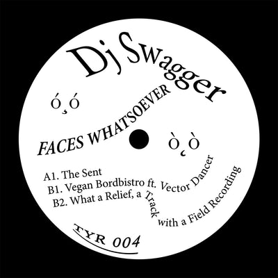 DJ Swagger - Faces Whatsoever EP - Unearthed Sounds, Vinyl, Record Store, Vinyl Records