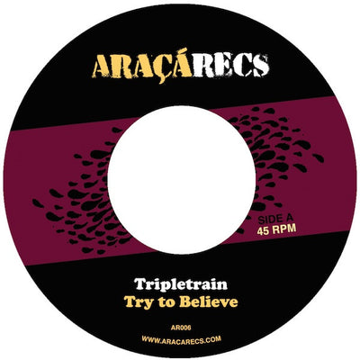 Tripletrain - Try To Believe - Unearthed Sounds