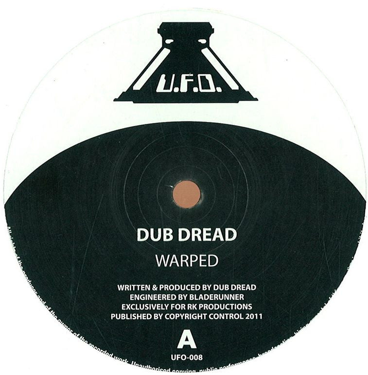 Dub Dread - Warped // Warped (Ray Keith Remix) , Vinyl - UFO, Unearthed Sounds