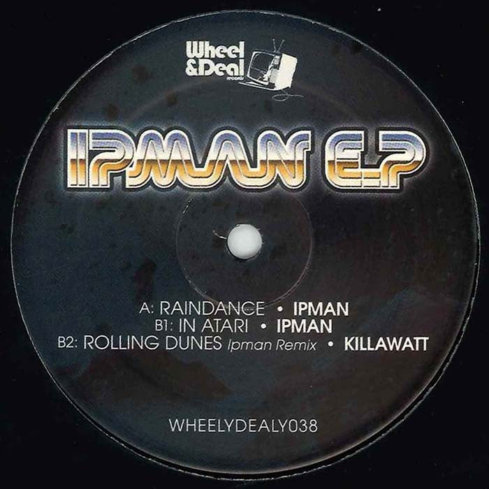 Ipman & Killawatt - The Ipman EP , Vinyl - Wheel and Deal Records, Unearthed Sounds