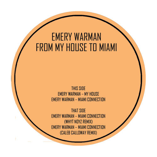 Emery Warman - From My House to Miami , Vinyl - Underground Audio, Unearthed Sounds