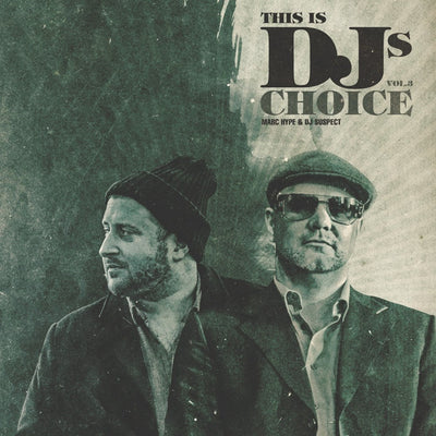 Marc Hype & DJ Suspect - This is DJs Choice Vol.3 - Unearthed Sounds