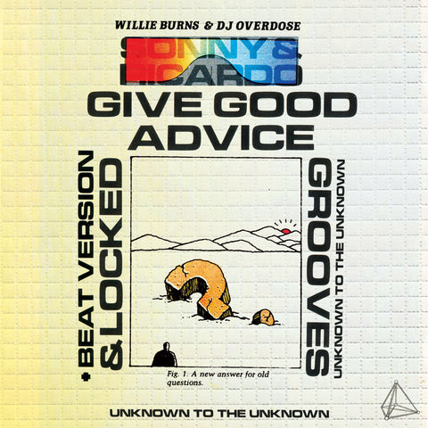 Willie Burns & DJ Overdose - Sonny and Ricardo Give Good Advice