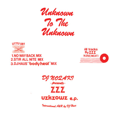 DJ Nozaki Presents ZZZ - UZKZOWZ EP - Unearthed Sounds