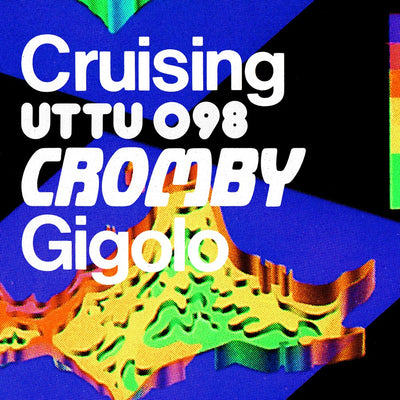 Cromby - Crusing / Gigolo - Unearthed Sounds