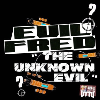 Evil Fred - The Unknown Evil EP - Unearthed Sounds