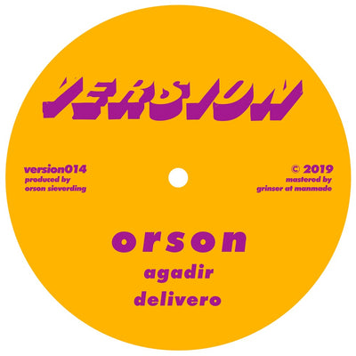 Orson - Delivero EP - Unearthed Sounds