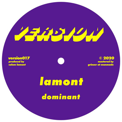 Lamont - Dominant / I Won't Ask - Unearthed Sounds
