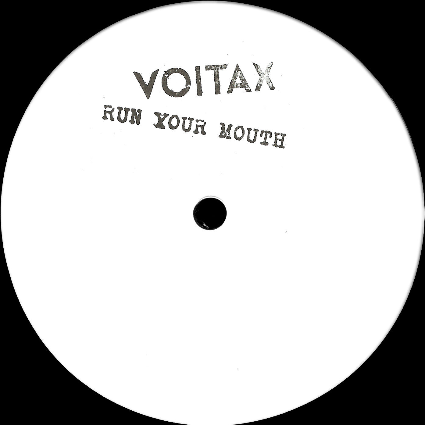 Voitax - Run Your Mouth
