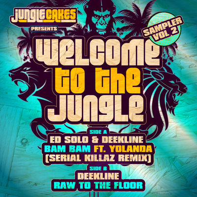 Ed Solo / Deekline feat Yolanda - Welcome To The Jungle: Sampler Vol 2 - Unearthed Sounds