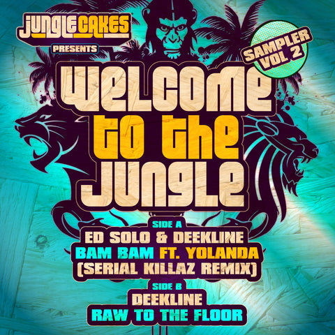 Ed Solo / Deekline (feat. Yolanda) - Welcome to the Jungle: Sampler, Vol. 2