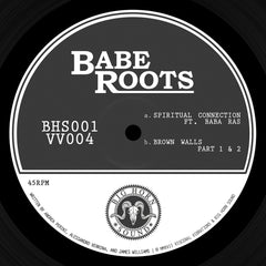 Babe Roots - Spiritual Connection / Brown Walls