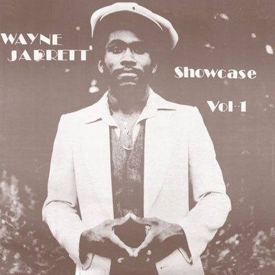 Wayne Jarrett - Showcase Vol 1 - Unearthed Sounds