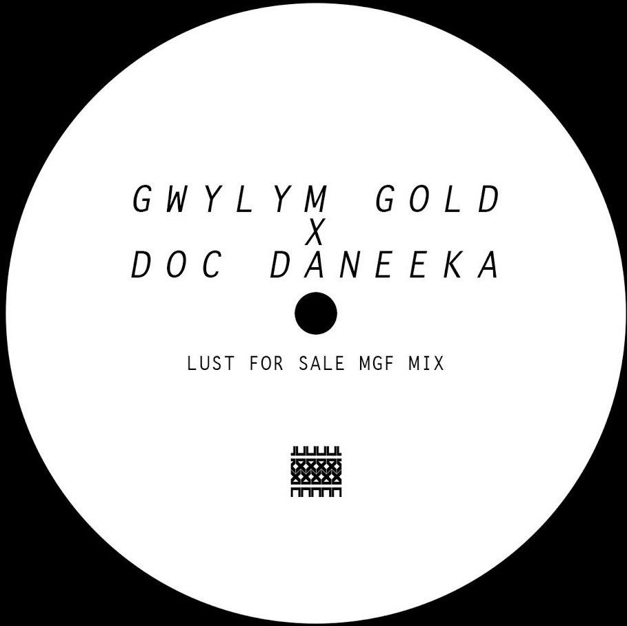 Gwilym Gold & Doc Daneeka - Lust for Sale (MGF Remix) - Unearthed Sounds