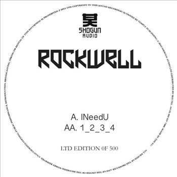 Rockwell - I Need U (Ltd. Hand Numbered White Label) - Unearthed Sounds