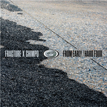 Fracture x Chimpo - From Early / Hard Food - Unearthed Sounds