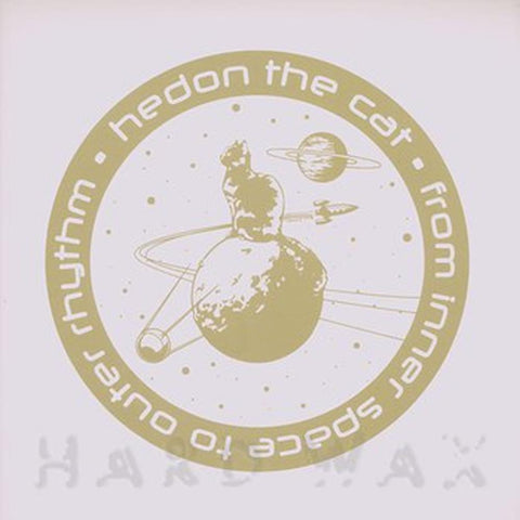 Hedon The Cat ‎- From Inner Space to Outer Rhythm