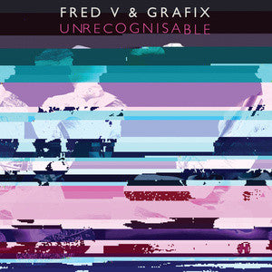 Fred V & Grafix - Unrecognisable - Unearthed Sounds