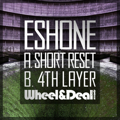 EshOne - Short Reset / 4th Layer - Unearthed Sounds