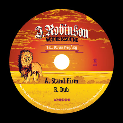 J.Robinson ft Darien Prophecy - Stand Firm / Stand Firm Dub [10'' Vinyl Repress]
