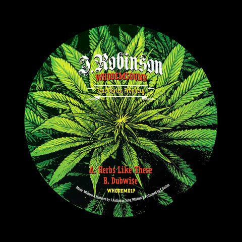 "J.Robinson WhoDemSound feat. Darien Prophecy - Herbs Like These [7"" Vinyl]"