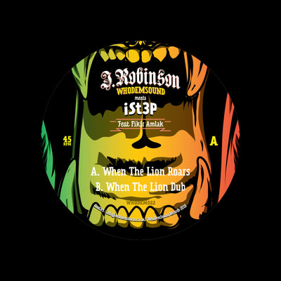 J.Robinson WhoDemSound & iSt3p - When The Lion Roars (feat. Fikir Amlak) 180g 12""