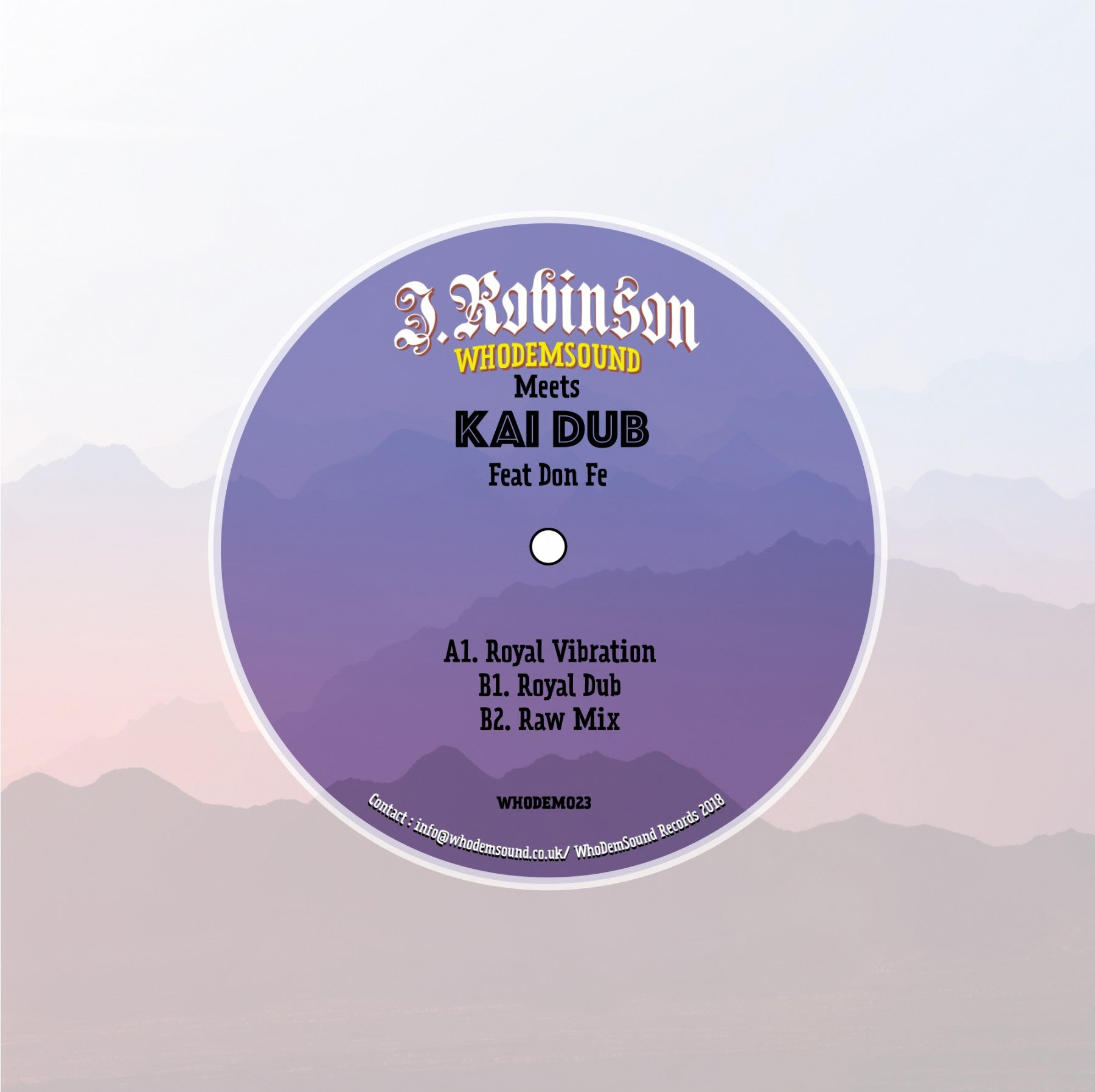 "J.Robinson WhoDemSound Meets Kai Dub Feat Don Fe (180g 12"")"