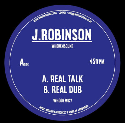 "J. Robinson WhoDemSound - Real Talk [7""] - Unearthed Sounds"