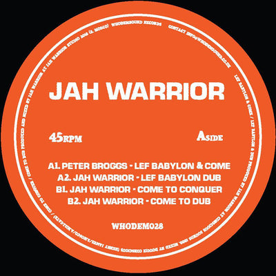 Peter Broggs & Jah Warrior - Lef Babylon & Come - Unearthed Sounds