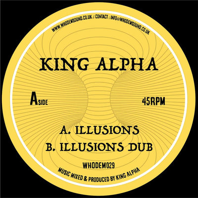 "King Alpha - Illusions / Illusions Dub [7"" Vinyl] - Unearthed Sounds"