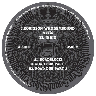 J.Robinson WhoDemSound Meets El Indio - Roadblock! [10'' Vinyl] - Unearthed Sounds