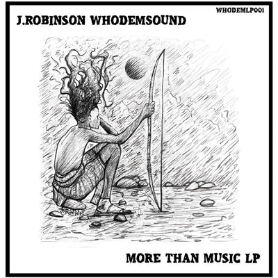 J.Robinson WhoDemSound - More Than Music LP [ltd Clear Vinyl version]
