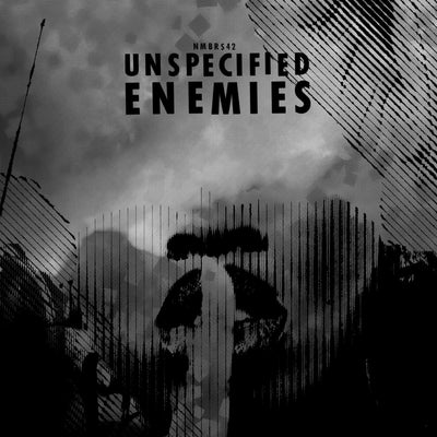 Unspecified Enemies - Everything You Did Has Already Been Done - Unearthed Sounds