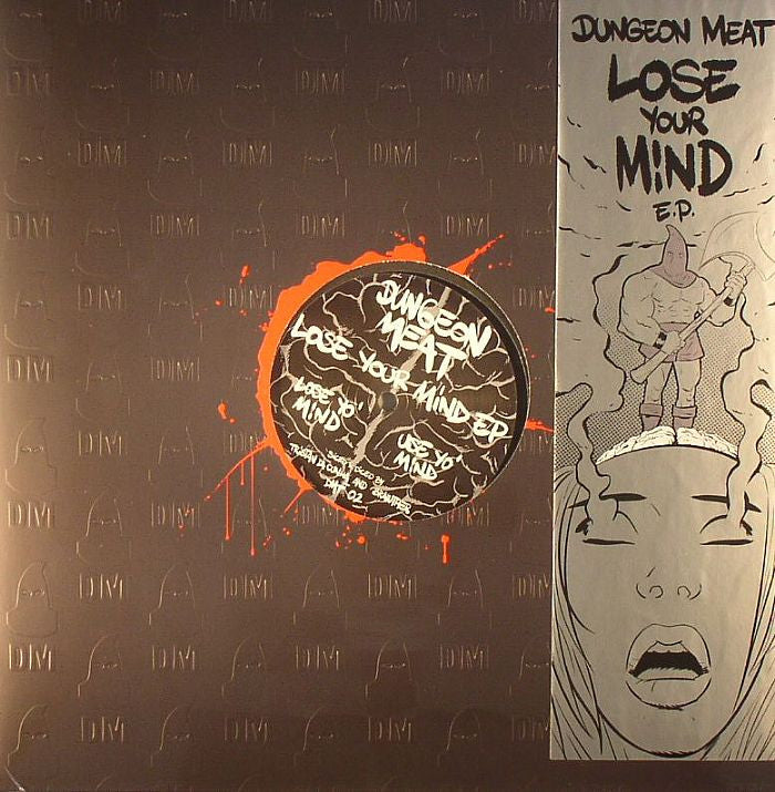Dungeon Meat - Lose Your Mind EP - Unearthed Sounds