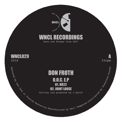 Don Froth - D.O.C. EP , Vinyl - WNCL Recordings, Unearthed Sounds