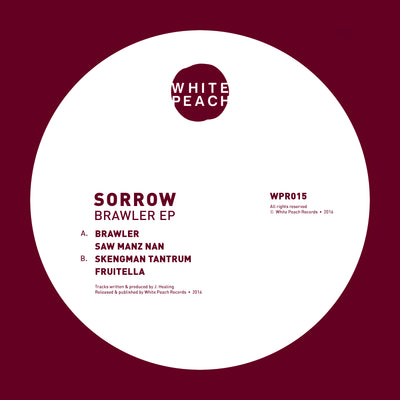 Sorrow - Brawler EP - Unearthed Sounds