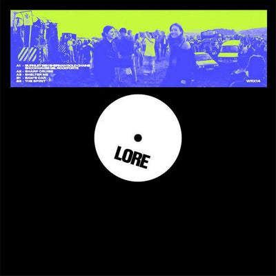 Lore - Lore EP - Unearthed Sounds