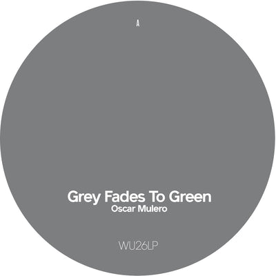 Oscar Mulero - Grey Fades To Green - Disc 1 [Limited Edition] - Unearthed Sounds