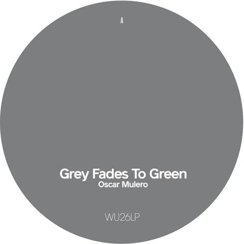 Oscar Mulero - Grey Fades To Green - Disc 1 [Limited Edition]