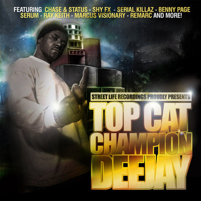 Top Cat - Champion DeeJay - Unearthed Sounds