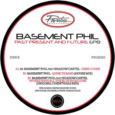 Basement Phil - Past, Present & Future EP 8