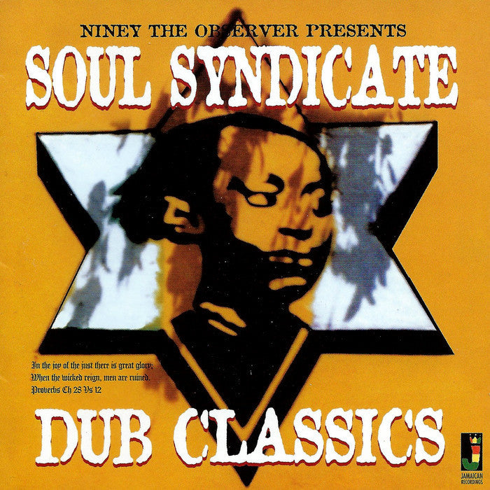 Niney The Observer Presents Soul Syndicate - Dub Classics - Unearthed Sounds