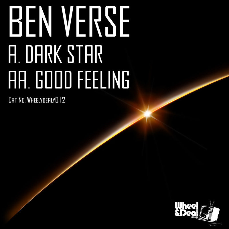 Ben Verse - Dark Star / Good Feeling - Unearthed Sounds