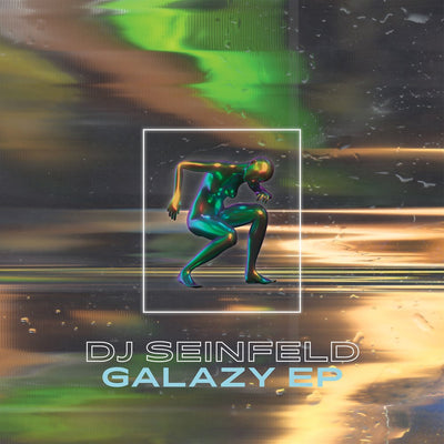 DJ Seinfeld - Galazy EP - Unearthed Sounds