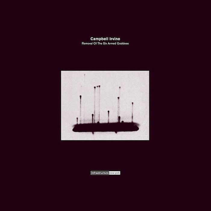 Irvine Campbell - Removal of the Six Armed Goddess - Unearthed Sounds