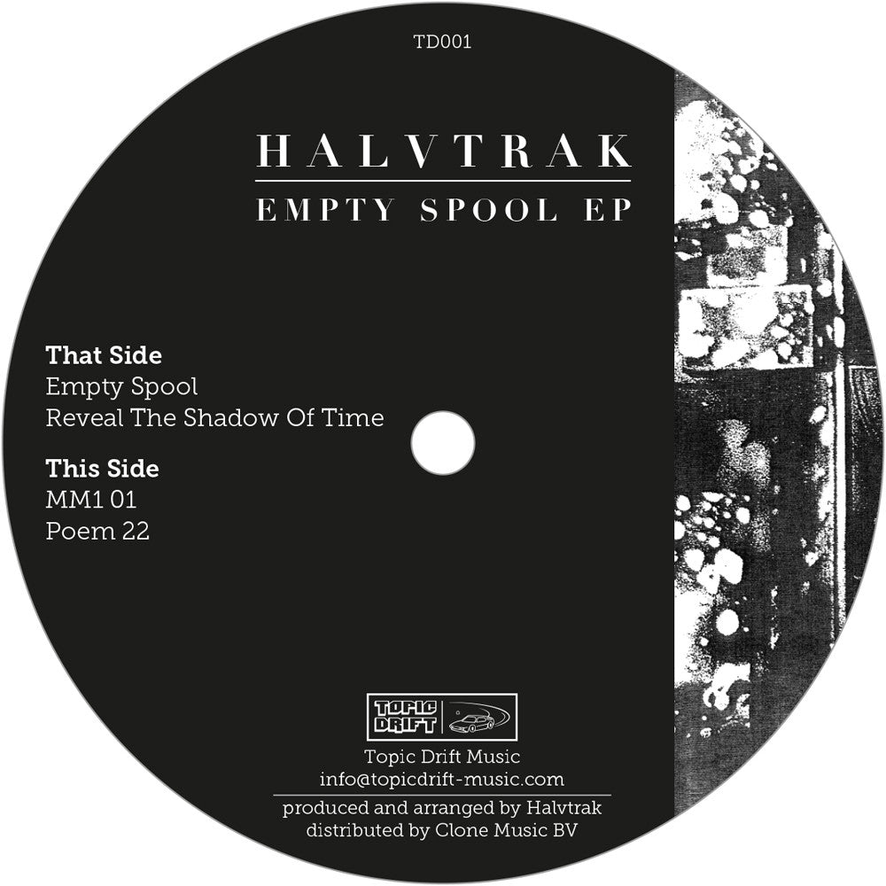 Halvtrak - Empty Spool EP - Unearthed Sounds