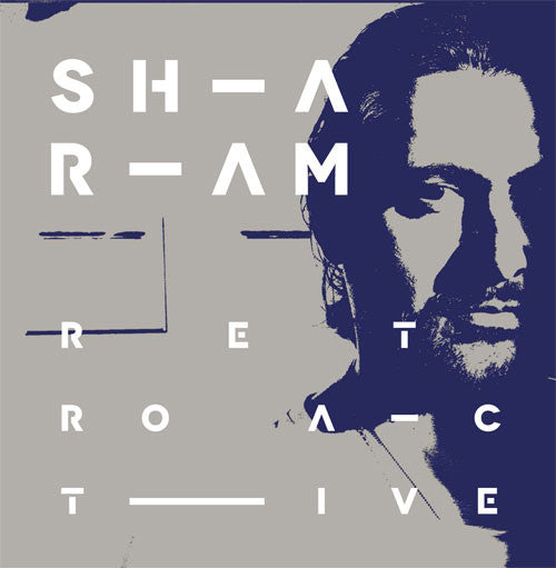 Sharam - Retroactive , CD - Yoshitoshi Recordings, Unearthed Sounds