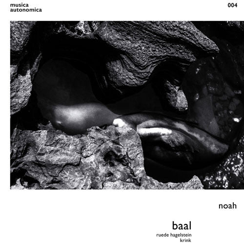 Baal - Noah - Unearthed Sounds