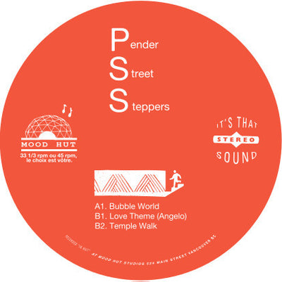 Pender Street Steppers - Bubble World / Love Theme / Temple Walk (Repress) - Unearthed Sounds