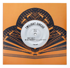 Twilight - Why Can't We Be Friends? featuring Big Youth , Vinyl - Zam Zam Sounds, Unearthed Sounds - 1